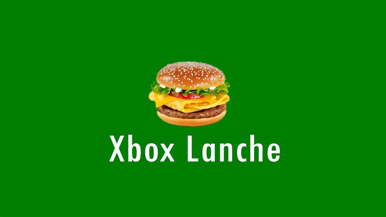 Vai um Xbox Lanche ai?